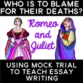 Romeo and Juliet: Teaching Essay Writing through Mock Trial