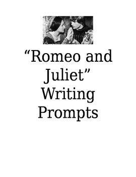 Romeo and Juliet: Ten Creative Writing Prompts