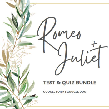 Romeo and Juliet Test & Quiz Bundle