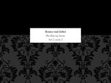 Romeo and Juliet--The Balcony Scene (Act 2, scene 2)
