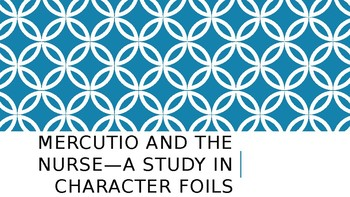 Romeo and Juliet--The Importance of Foils