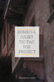 Romeo and Juliet Tic Tac Toe Creative Project with Rubric