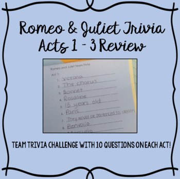 Romeo and Juliet Trivia - Acts 1 - 3 Reivew