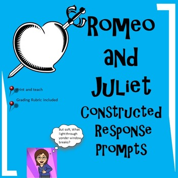 Romeo and Juliet:Constructed Responses-Textual Evidence Gathering:Common Core