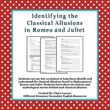Romeo and Juliet- Understanding Classical Allusions