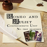 Romeo and Juliet Unit - No prep required