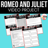 Romeo and Juliet Video Project