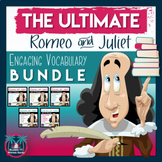 The Ultimate Engaging Romeo and Juliet Vocabulary Bundle for Acts 1-5