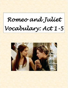 Romeo and Juliet Vocabulary By Act