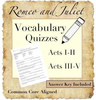 Romeo and Juliet Vocabulary Quizzes