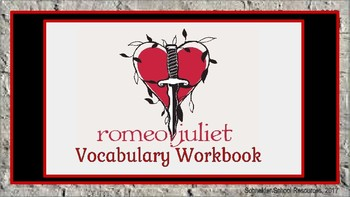 Romeo and Juliet: Vocabulary Workbook Activity