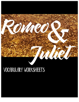 Romeo and Juliet Vocabulary Worksheets--All Acts & Review