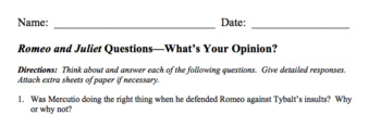 Romeo and Juliet:  What's Your Opinion? Questions for Journal or Discussion