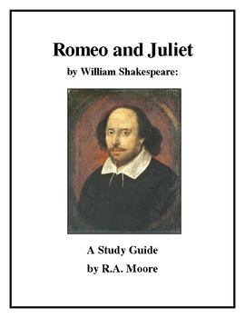 """""""Romeo and Juliet"""" by William Shakespeare: A Study Guide"""