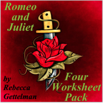 Romeo and Juliet by William Shakespeare Four Worksheet Pack