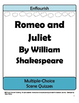 Romeo and Juliet by William Shakespeare Multiple Choice Scene Quizzes