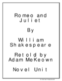 Romeo and Juliet by William Shakespeare Retold by Adam McKeown