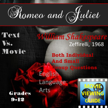 Romeo and Juliet play and Franco Zeffirelli movie Video Text Connection
