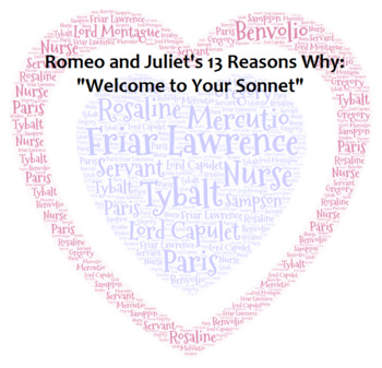 "Romeo and Juliet's 13 Reasons Why: ""Welcome to Your Sonnet"""