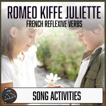 Romeo kiffe Juliette - reflexive verb activity