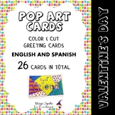 Pop Art Cards - Valentines Day - 26 Cards in ENG & SPANISH- End of Year