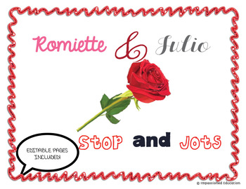 Romiette and Julio Stop and Jots (EDITABLE)