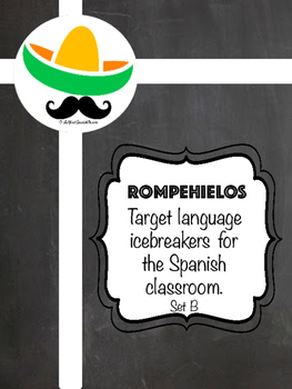 Rompehielos 2- MAS Icebreakers for the Spanish Classroom