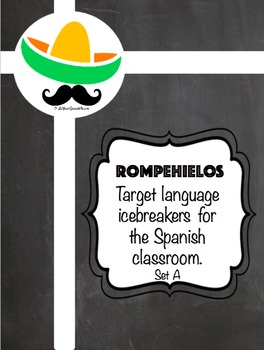 Rompehielos- Icebreakers for the Spanish Classroom