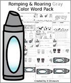 Romping & Roaring Color Gray Pack