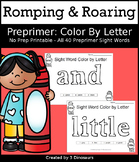 Romping & Roaring Preprimer Sight Words Color by Letter