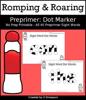 Romping & Roaring Preprimer Sight Words: Dot Marker