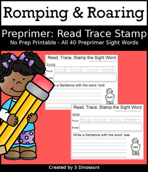 Romping & Roaring Preprimer Sight Words: Read Trace & Stamp
