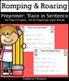 Romping & Roaring Preprimer Sight Words: Trace in Sentence