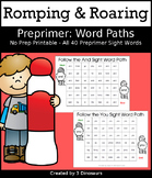 Romping & Roaring Preprimer Sight Words: Word Paths