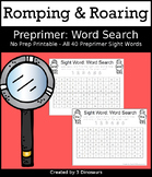 Romping & Roaring Preprimer Sight Words: Word Search