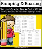 Romping & Roaring Second Grade Sight Words: Trace Color Write