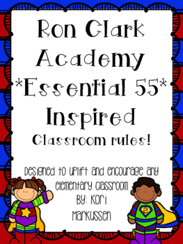 Ron Clark Academy Essential 55 inspired *Be Significant* rules 5