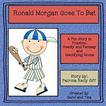 Ronald Morgan Goes To Bat:  Practice reality and fantasy a