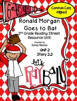 Ronald Morgan Goes to Bat Reading Street 2nd Grade Common Core Aligned
