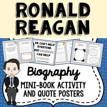 Ronald Reagan Biography Mini Book Activity, Quote Posters, President's Day