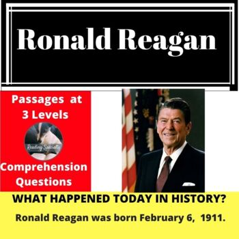 Ronald Reagan Differentiated Reading Passage Feb 6