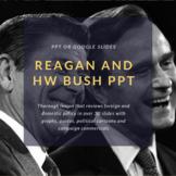 Ronald Reagan and George H.W. Bush PPT