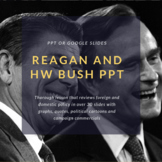 Ronald Reagan and George H.W. Bush PPT