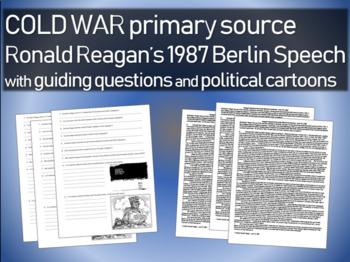 Ronald Reagan's 1987 Berlin Speech with guiding questions & political cartoons