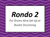 Rondo 2 for Drums Alive Setup or Bucket Drums