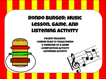 Rondo Burger: Music Lesson, Game and Listening Activity