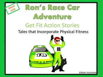 Get Fit Action Story: Ron's Race Car Adventure