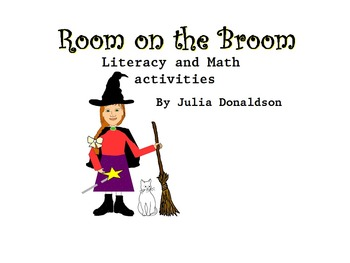 Room On The Broom, Activities for Math and Literacy