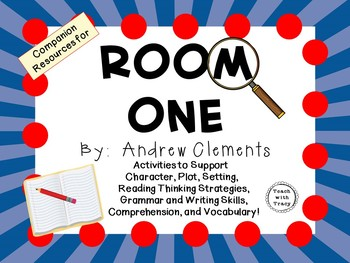 Room One by Andrew Clements: A Complete Novel Study!