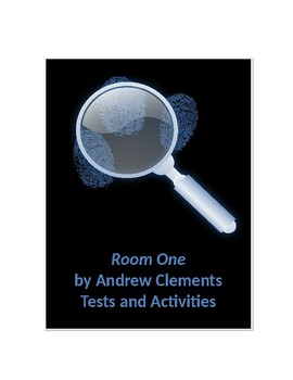 Room One by Andrew Clements Tests and Activities